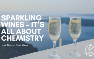 Sparkling Wines – it's all about the chemistry!
