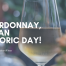 chardonnay - it's an historic day for verwood estate